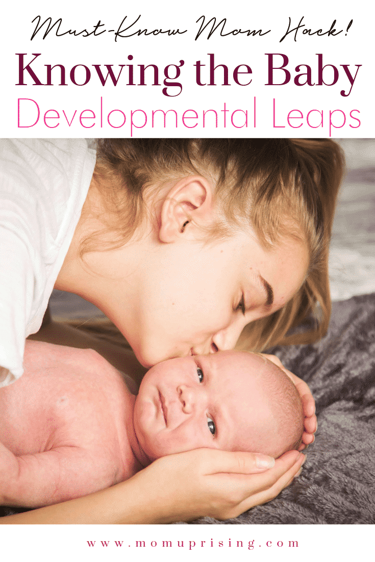 The ultimate mom hack is knowing about the baby developmental leaps. You can deal with cranky times with at least a little more ease if you are familiar with baby developmental leaps! Make momlife just a little bit easier. #parenting #momlife #momhacks